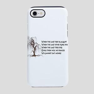 When The Last Tree Dies iPhone 8/7 Tough Case