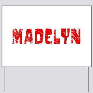 Madelyn Faded (Red) Yard Sign