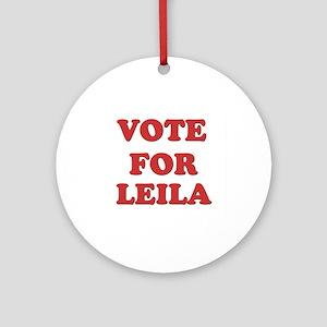 Vote for LEILA Ornament (Round)