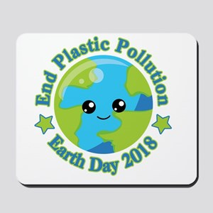 Earth Day 2018 | End Plastic Pollution Mousepad