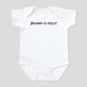 Briana-o-holic Infant Bodysuit