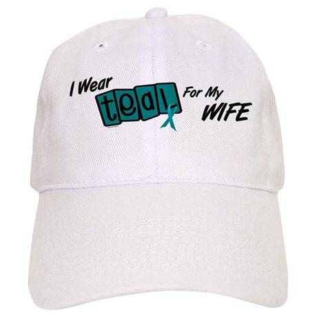 I Wear Teal 8.2 (Wife) Cap