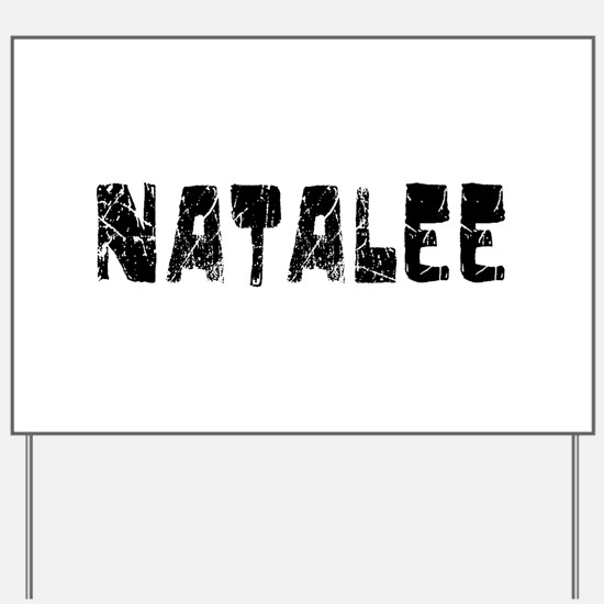 Natalee Faded (Black) Yard Sign
