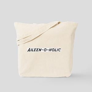 Aileen-o-holic Tote Bag