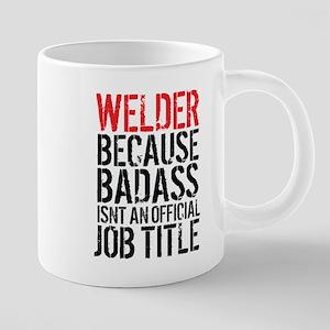Welder Badass Job Title Mugs