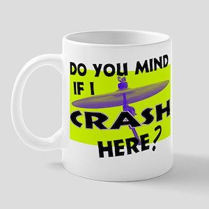 Crash Here? Mug