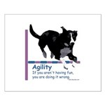 Have Fun in Agility Small Poster