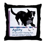 Have Fun in Agility Throw Pillow