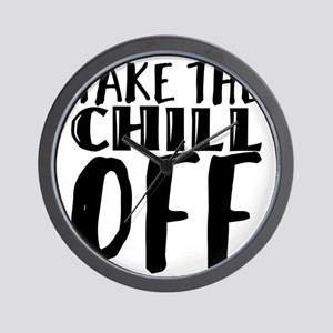 take the chill off Wall Clock