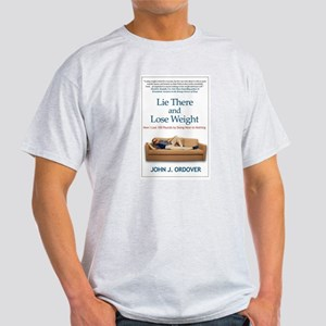 Lie There and Lose Weight Hardcover Front T-Shirt