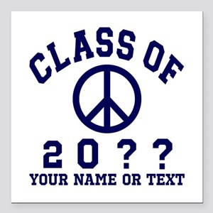 "Class of 20?? Square Car Magnet 3"" x 3"""