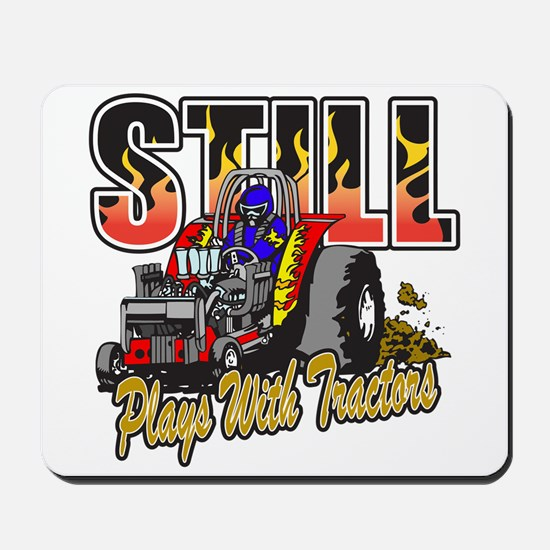 Tractor Pull Still Plays with Tractors Mousepad