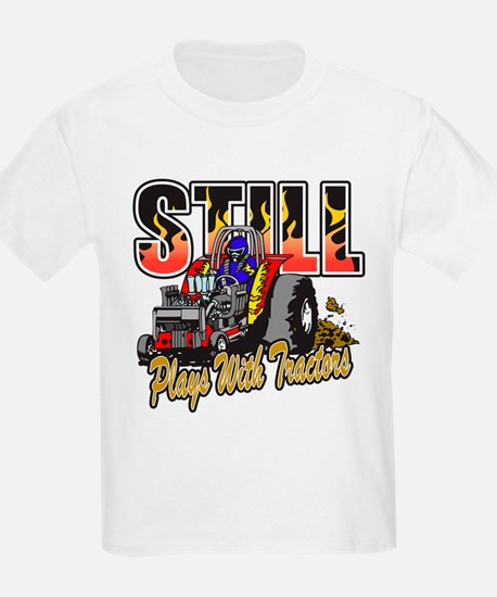 Tractor Pull Still Plays with T T-Shirt