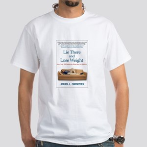 Lie There And Lose Weight T-Shirt
