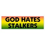 God Hates Stalkers Extremist Parody Bumper Sticker