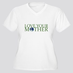 Love Your Mother Women's Plus Size V-Neck T-Shirt