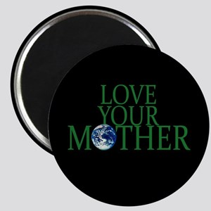 """Love Your Mother 2.25"""" Magnet (10 pack)"""