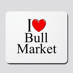 """I Love (Heart) Bull Market"" Mousepad"