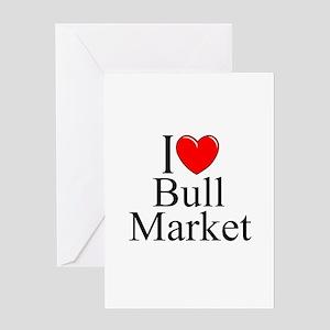 """I Love (Heart) Bull Market"" Greeting Card"