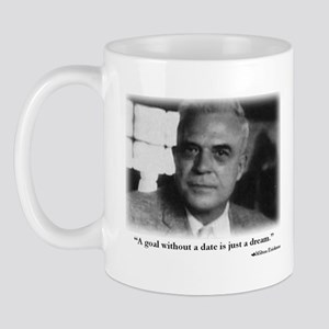 A Goal Without a Date Erickson Mugs