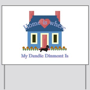 Dandie Dinmont Home Yard Sign