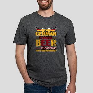 I'm A German I Make Beer Disappear T Shirt T-Shirt