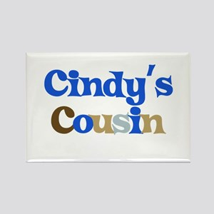 Cindy's Cousin Rectangle Magnet