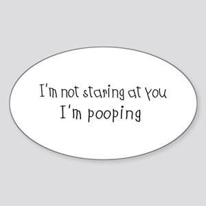 I'm Pooping Oval Sticker