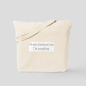 I'm Pooping Tote Bag
