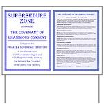Supersedure & Covenant Yard Sign
