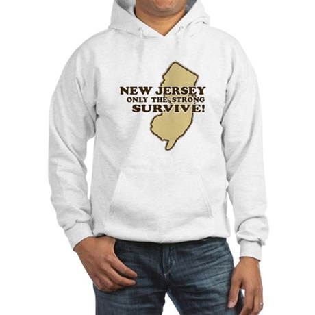 New Jersey Only the strong survive Hooded Sweatshi