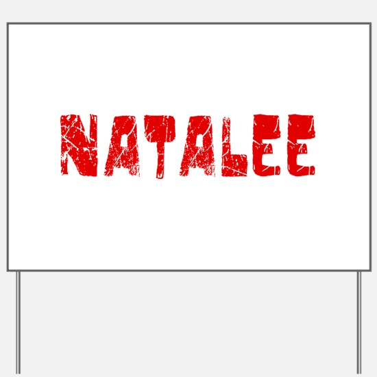 Natalee Faded (Red) Yard Sign