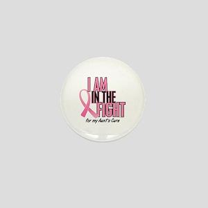 I AM IN THE FIGHT (Aunt) Mini Button