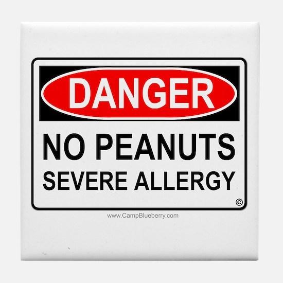 No Peanuts-Severe Allergy Tile Coaster