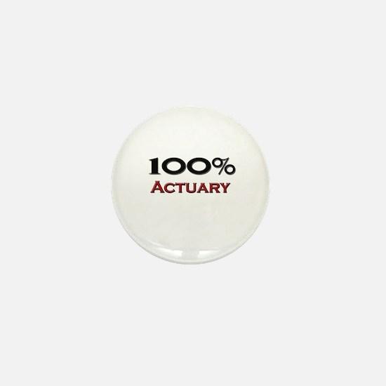 100 Percent Actuary Mini Button