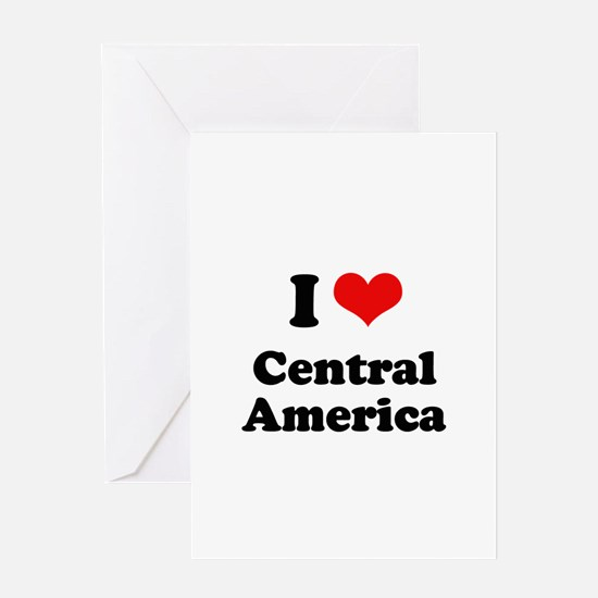 I love Central America Greeting Card