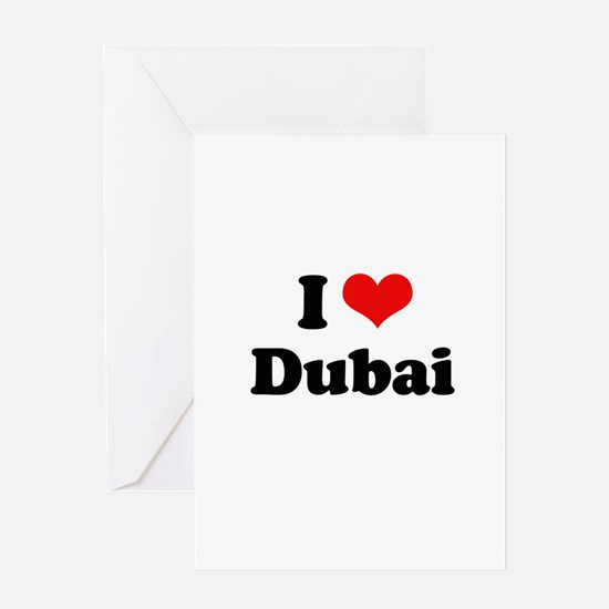 I love Dubai Greeting Card