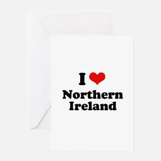 I love Northern Ireland Greeting Card