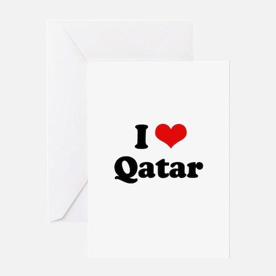 I love Qatar Greeting Card