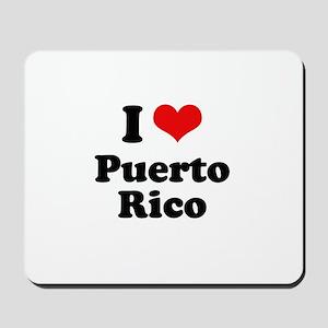 I love Puerto Rico Mousepad