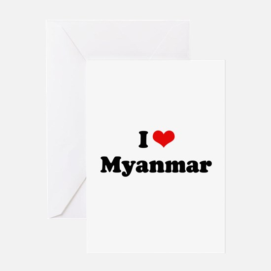 I love Myanmar Greeting Card