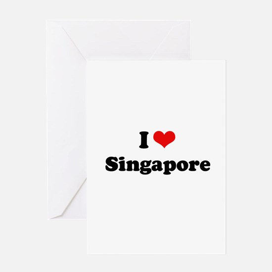 I love Singapore Greeting Card