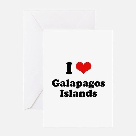 I love Galapagos Islands Greeting Card