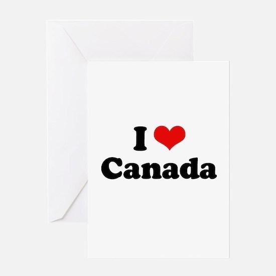 I love Canada Greeting Card