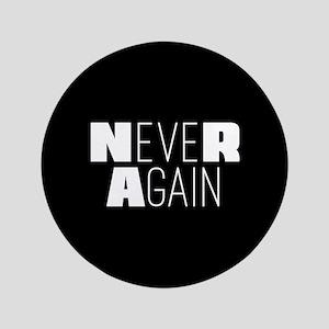"NeveR Again 3.5"" Button"