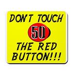 Humorous 50th Birthday Gifts! Mousepad