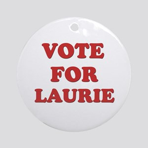 Vote for LAURIE Ornament (Round)