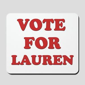 Vote for LAUREN Mousepad
