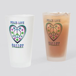 Peace Love Ballet Drinking Glass