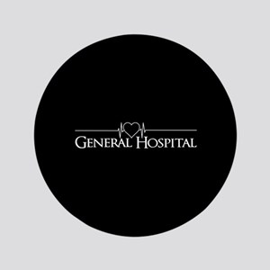 """General Hospital 3.5"""" Button"""